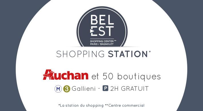 Bel Est votre Shopping Center Paris-Bagnolet