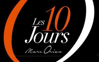 Marc Orian : 10 jours !